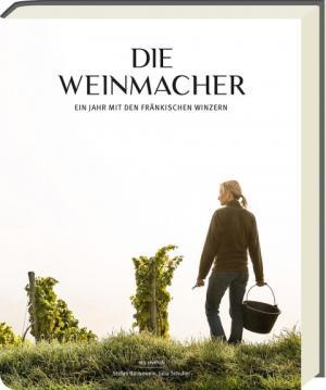 Bausewein Stefan, Schuller Julia - Die Weinmacher