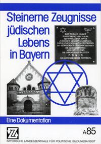 Schwierz Israel - Steinerne Zeugnisse jüdischen Lebens in Bayern