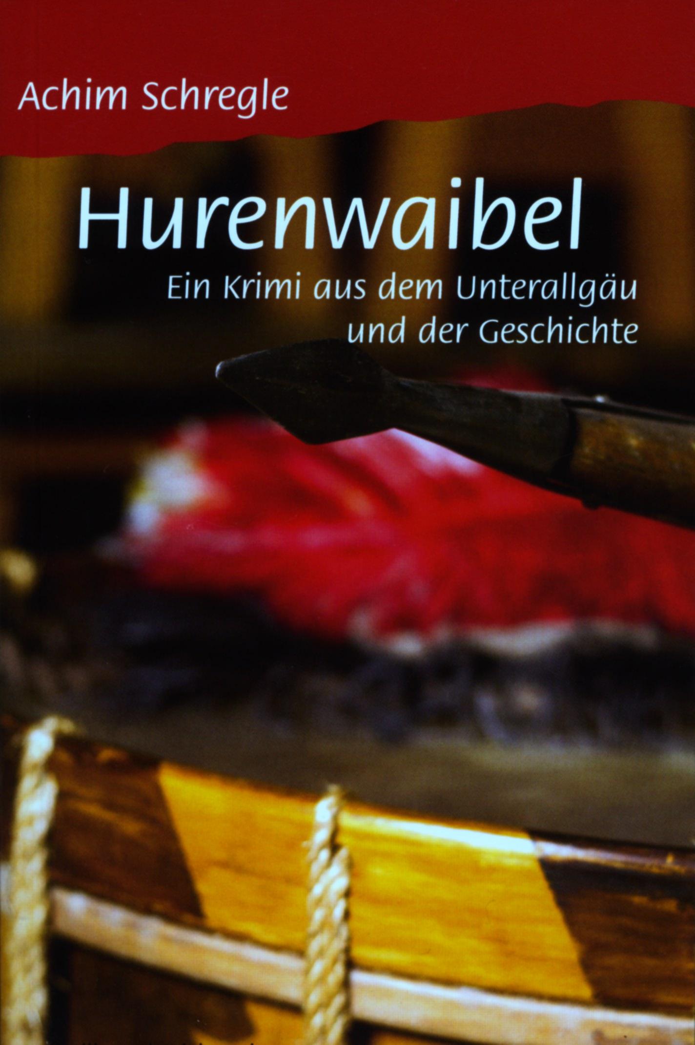 Schregele Achim - Hurenwaibel