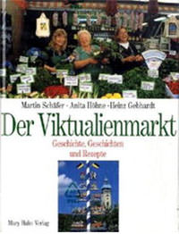 Schäfer Martin, Höhne Anita - Der Viktualienmarkt