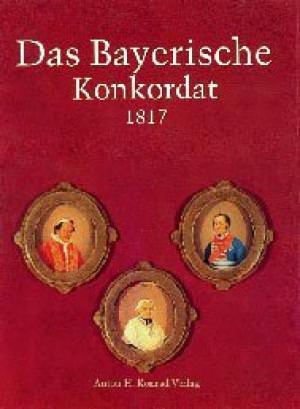 - Das Bayerische Konkordat 1817