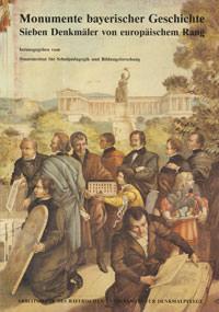 Graßl Hans - Monumente bayerischer Geschichte