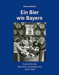 Winkler Richard - Ein Bier wie Bayern