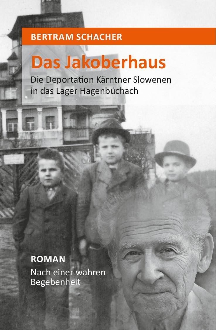 Schacher Bertram - Das Jakoberhaus