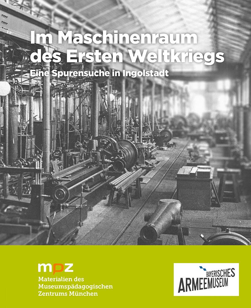 - Im Maschinenraum des Ersten Weltkriegs