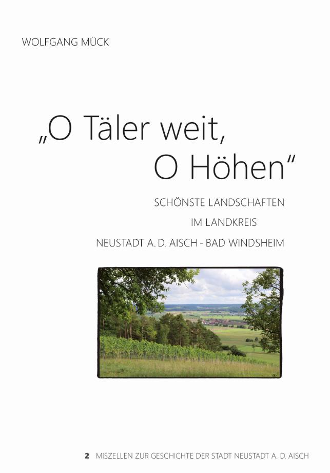 "Mück Wolfgang - ""O Täler weit, O Höhen"""