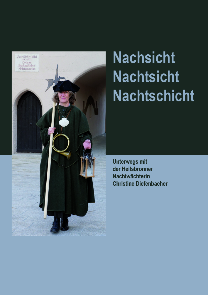 Diefenbacher Christine - Nachsicht - Nachtsicht - Nachtschicht