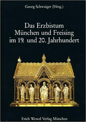 - Geschichte des Erzbistums München und Freising