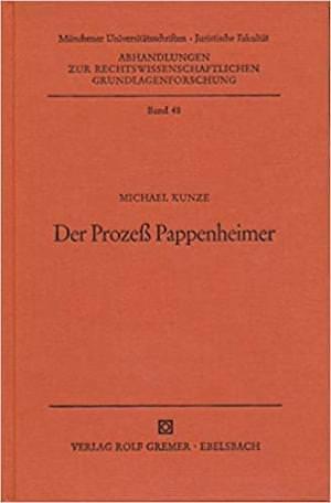 Kunze Michael - Der Prozess Pappenheimer