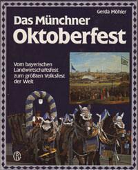 Möhler Gerda - Das Münchner Oktoberfest