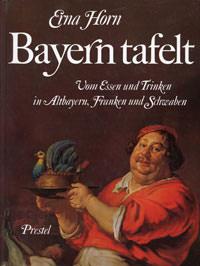 Horn Erna - Bayern tafelt