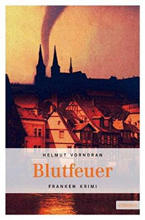 Vorndran Helmut - Blutfeuer