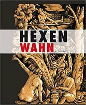 - Hexenwahn in Franken
