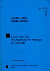 Weichselgartner Carolin Renate - Kloster und Stadt