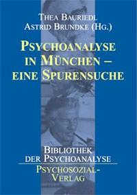 Bauriedl Thea, Brundke Astrid - Psychoanalyse in München