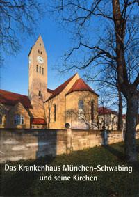 - Das Krankenhaus München-Schwabing und seine Kirchen