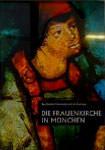Witzleben Elisabeth von - Die Frauenkirche in München