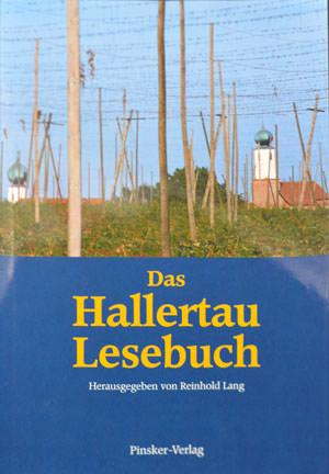 Lang Reinhold - Das Hallertauer Lesebuch