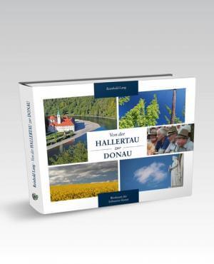 Lang Reinhold - Von der HALLERTAU zur DONAU