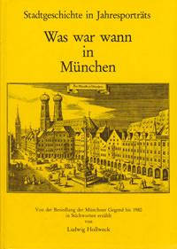 Hollweck Ludwig - Was war wann in München