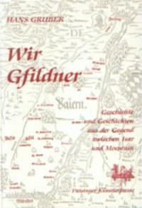 Gruber Hans - Wir Gfildner
