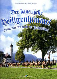 Werner Paul Werner Richilde Werner Richilde, Werner Richilde - Der bayerische Heiligenhimmel