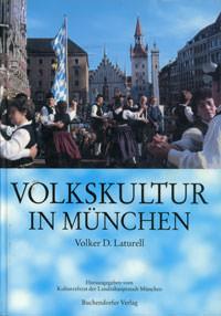 Laturell Volker D. - Volkskultur in München