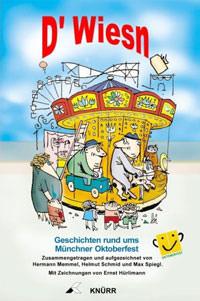 Memmel Hermann, Schmid Helmut, Spiegl Max - D Wiesn