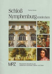 Scholz Freimut - Schloß Nymphenburg entdecken