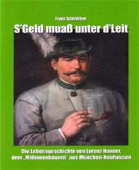 Schröther Franz - S`Geld muaß unter d`Leit: