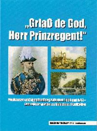 - Griaß de God, Herr Prinzregent