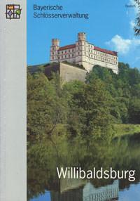 Glaser Sabine - Die Willibaldsburg in Eichstätt