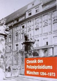 Falter Josef, Farin Michael - Chronik des Polizeipräsidiums München I
