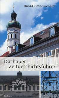 Richardi Hans-Günther - Dachauer Zeitgeschichtsführer