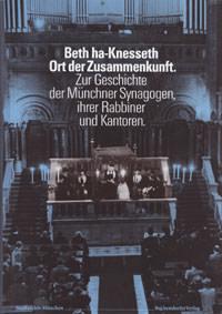 Angermair Elisabeth, Heusler Andreas,  Ohlen Eva - Beth ha-Knesseth, Ort der Zusammenkunft
