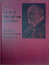 Reiser Rudolf - Kardinal Michael von Faulhaber