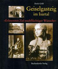 Gribl Dorle - Geiselgasteig im Isartal