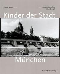 Wendt Gunna, Hempfling Annette, Derlath Volker - KInder der Stadt München