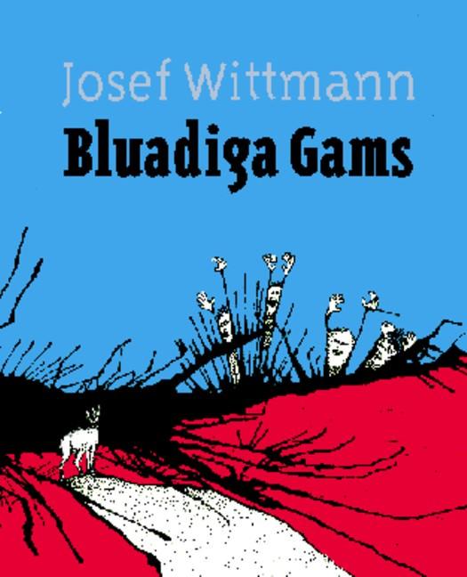 Wittmann Josef - Bluadiga Gams