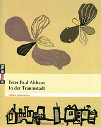Althaus Peter Paul - In der Traumstadt