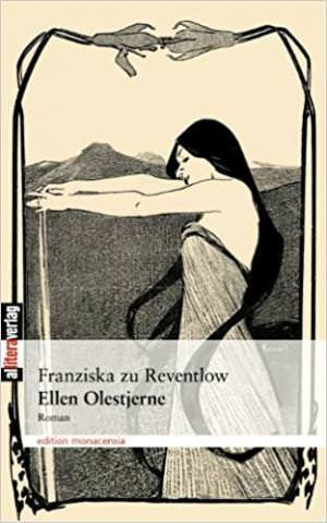 Reventlow Franziska zu - Ellen Olestjerne