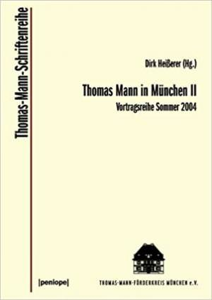 Bäumler Klaus, Koopmann Helmut, Mann Frido, Rudnyztky Leonid, Schalb Michael - Thomas Mann in München II