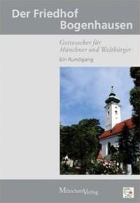 Bäuml-Stosiek Dagmar, Steiner Katharina - Der Friedhof Bogenhausen
