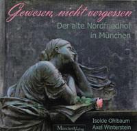 Ohlbaum Isolde, Winterstein Axel - Gewesen, nicht vergessen