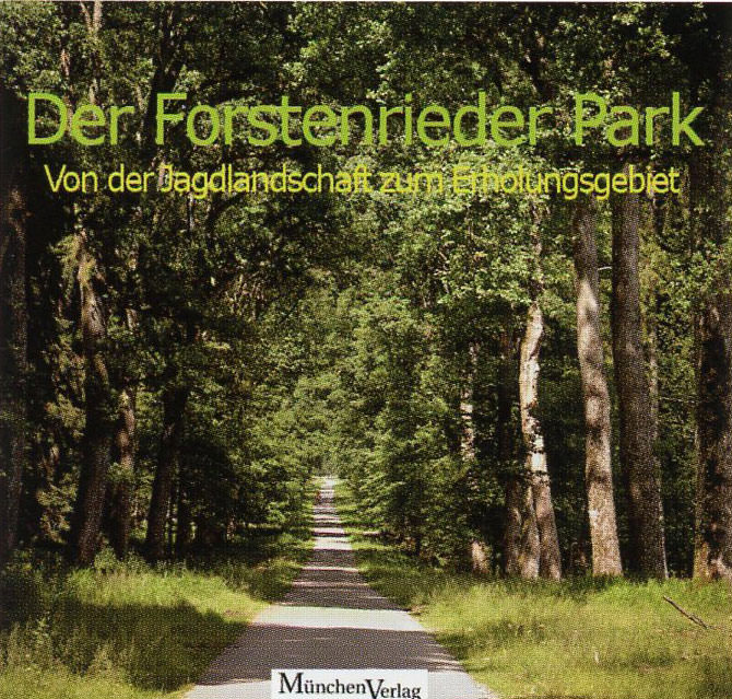 Volland Jaques A. - Der Forstenrieder Park