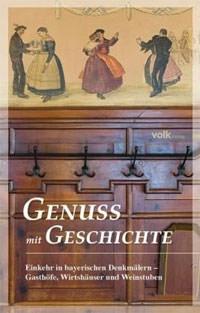 Gattinger Karl, Forstner Michael, Lantz Eberhard - Genuss mit Geschichte