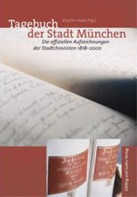 Huber Brigitte - Tagebuch der Stadt München