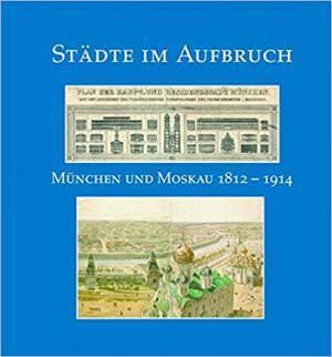 Hetzer Gerhard, Flierl Bertold, Heimer Manred P., Vedenikova Galina - Städte im Aufbruch