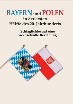 Aubele Katharina, Oberst Julia, Seliger Hubert - Bayern und Polen