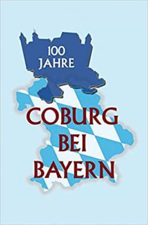 Wolz Alexander - 100 Jahre Coburg bei Bayern